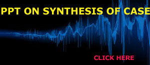 PPT ON SYNTHESIS OF CASE