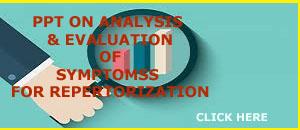 PPT ON NANALLYSIS & EVALUATION  OF SYMPTOMS FOR  REPERTORIZATION