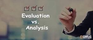 evaluation and analysis