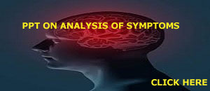 PPT OF ANALYSIS OF SYMPTOMS