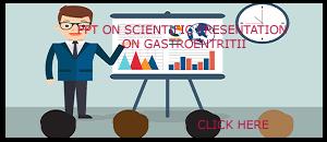PPT ON SCIENTIFIC PRESENTATION ON GASTROENTRITIS